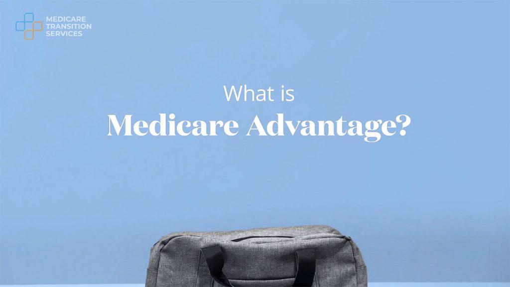 What is Medicare Advantage?